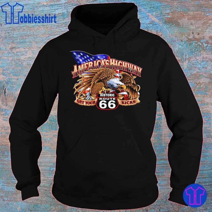 America's Highway get your Historic Route 66 kicks s hoodie