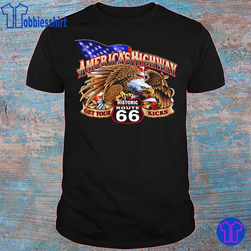 America's Highway get your Historic Route 66 kicks shirt