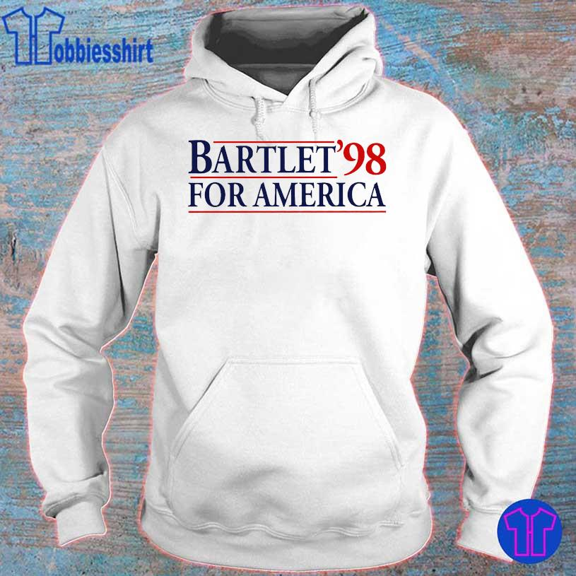 Bartlet'98 for America s hoodie