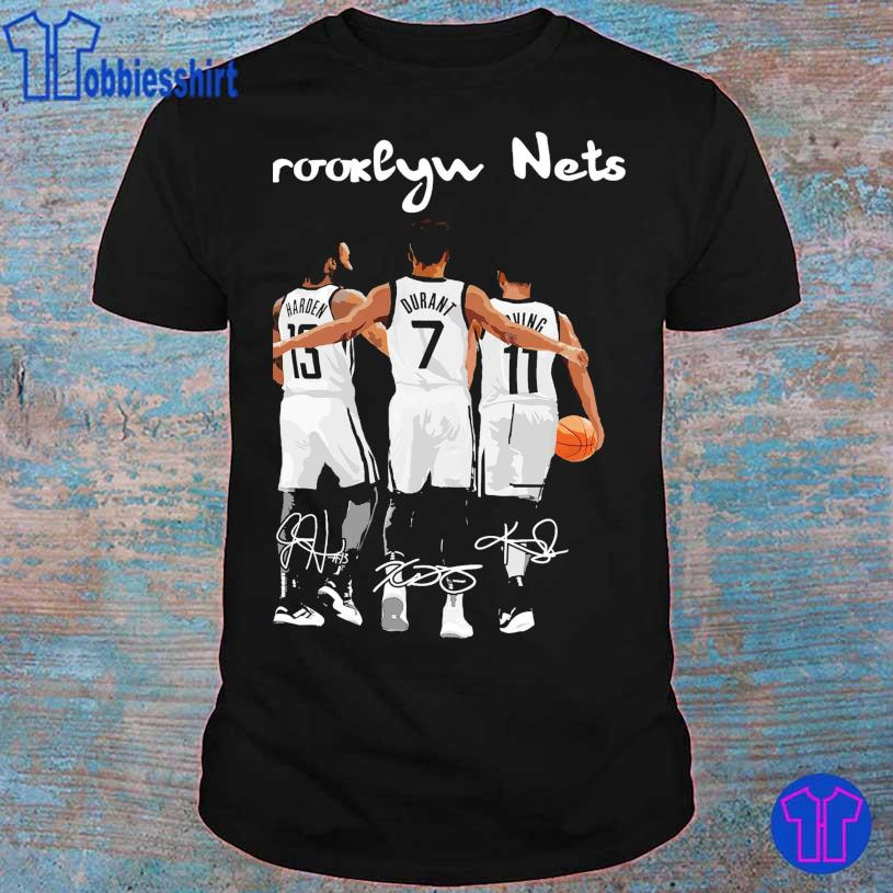 Brooklyn Nets Harden 13 Durant 7 Irving's 11 signatures shirt