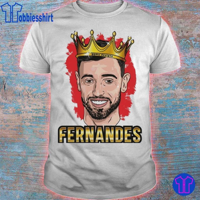 Bruno Fernandes Portuguese Footballer king Shirt