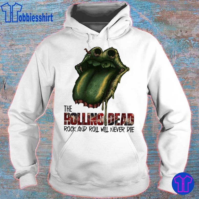 Lips the Rolling Dead rock and roll will never die s hoodie
