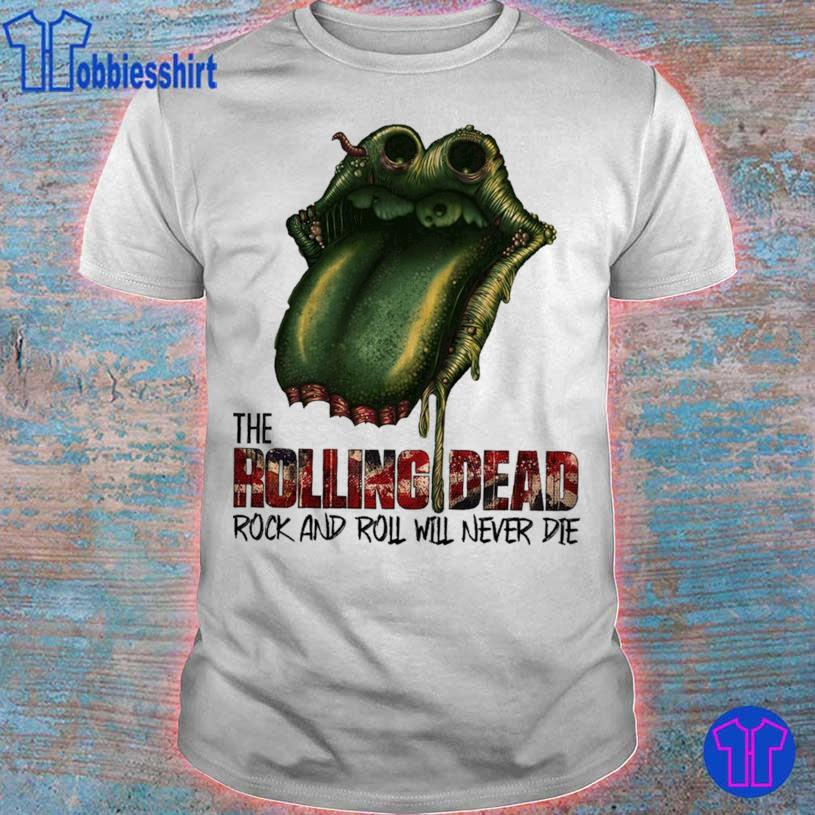 Lips the Rolling Dead rock and roll will never die shirt