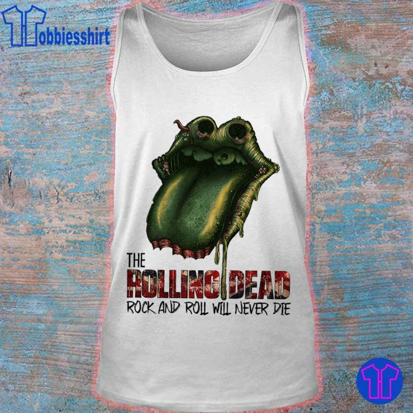 Lips the Rolling Dead rock and roll will never die s tank top