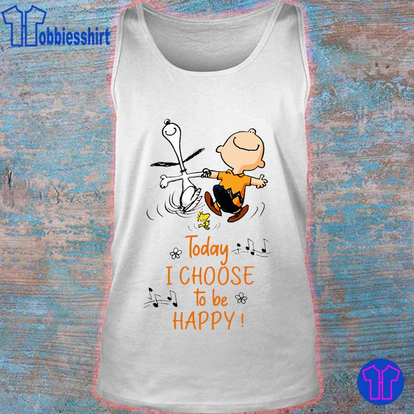 Snoopy and Charlie Brown today I choose to be happy s tank top
