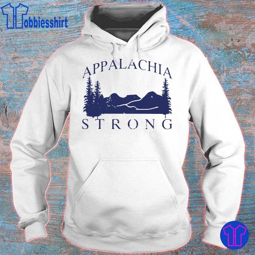 Mountain Appalachia Strong Shirt hoodie