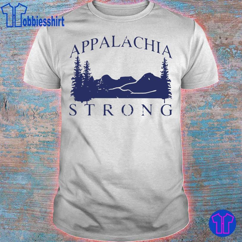 Mountain Appalachia Strong Shirt
