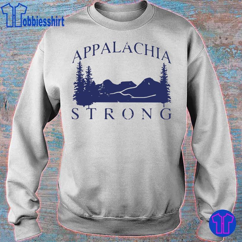 Mountain Appalachia Strong Shirt sweater