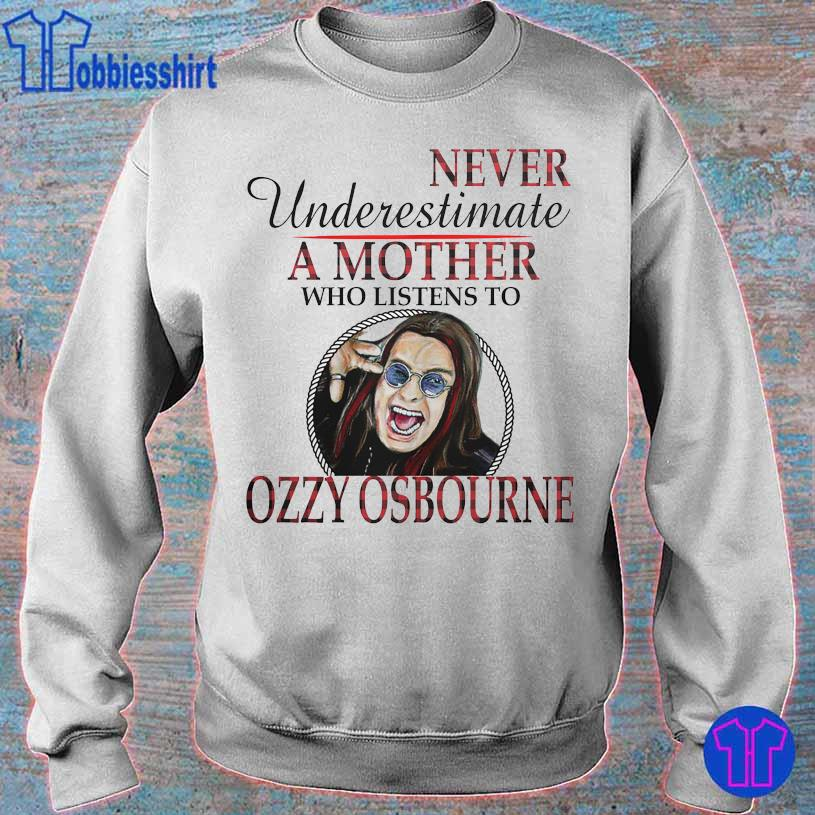 Never underestimate a Mother who listens to Ozzy Osbourne sweater