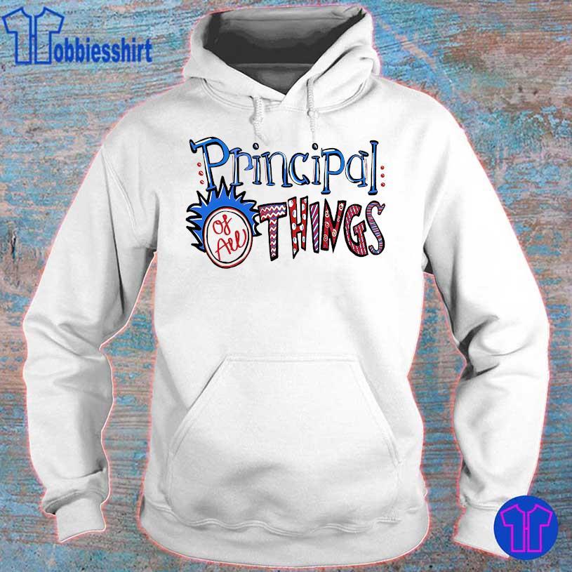 Principal of all Things hoodie