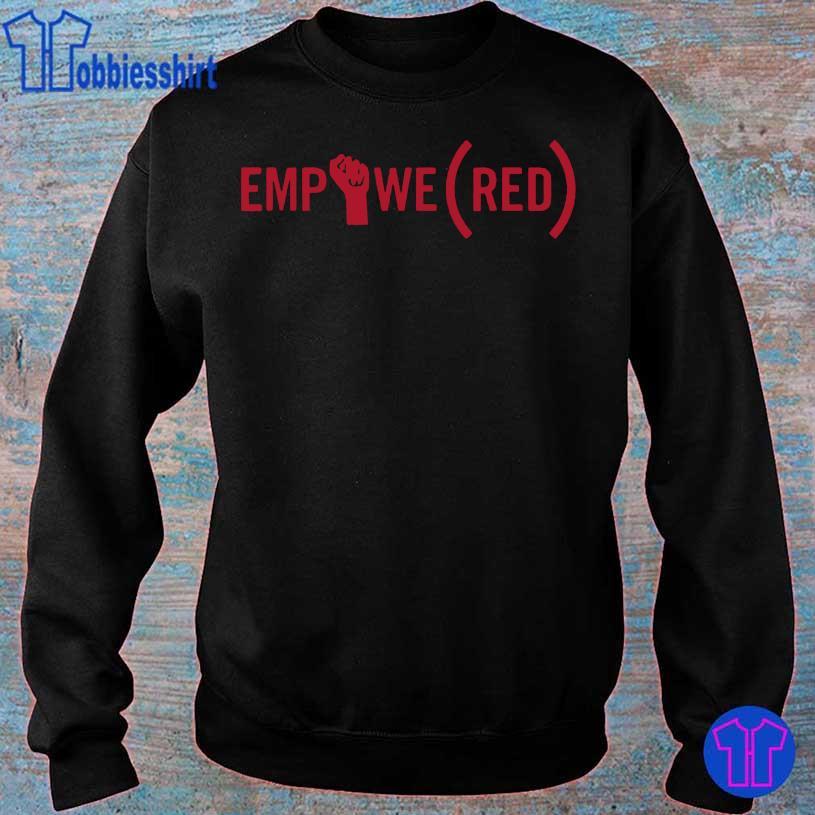 (RED) Originals International Women's Day EMPOWE(RED) Shirt sweater