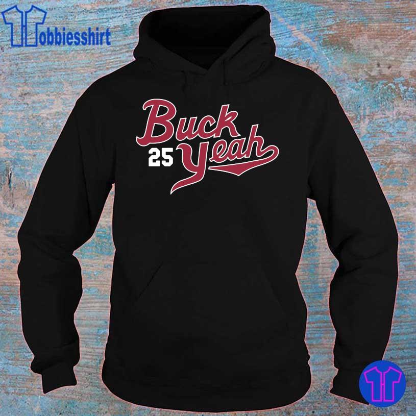 Buck 25 Yeah hoodie