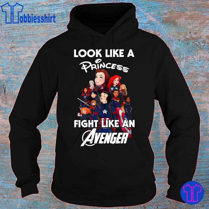 Look like Princess fight like an Avenger hoodie