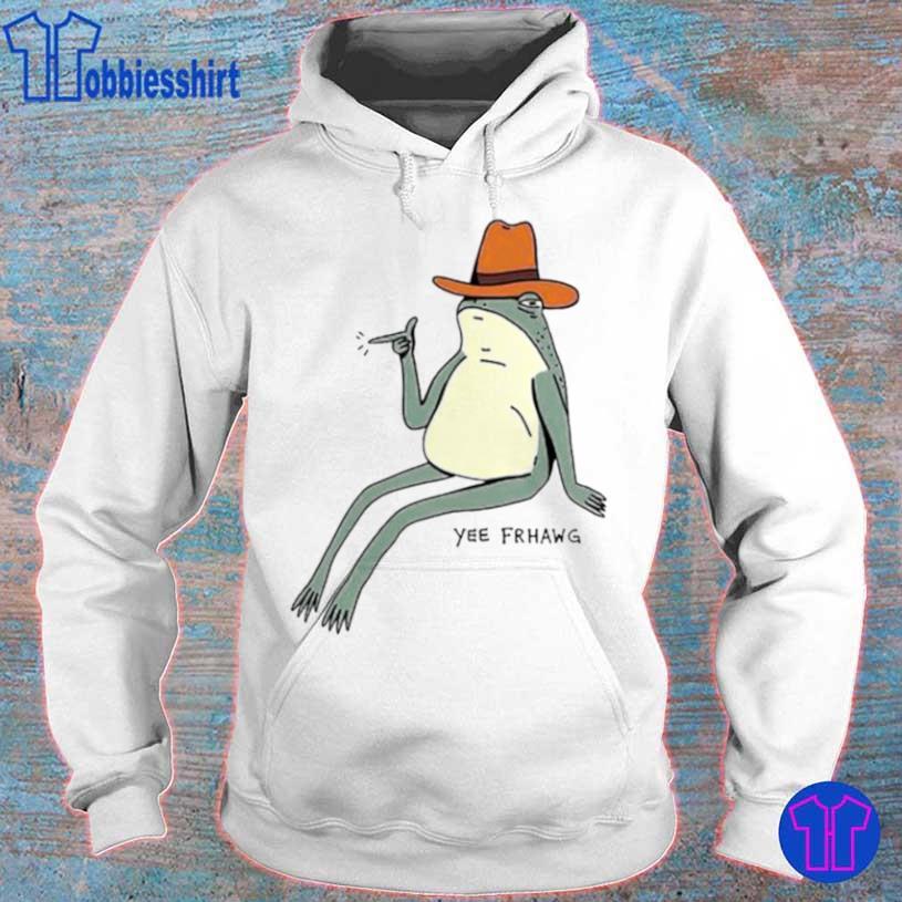 Frog Yee Frhawg Shirt hoodie