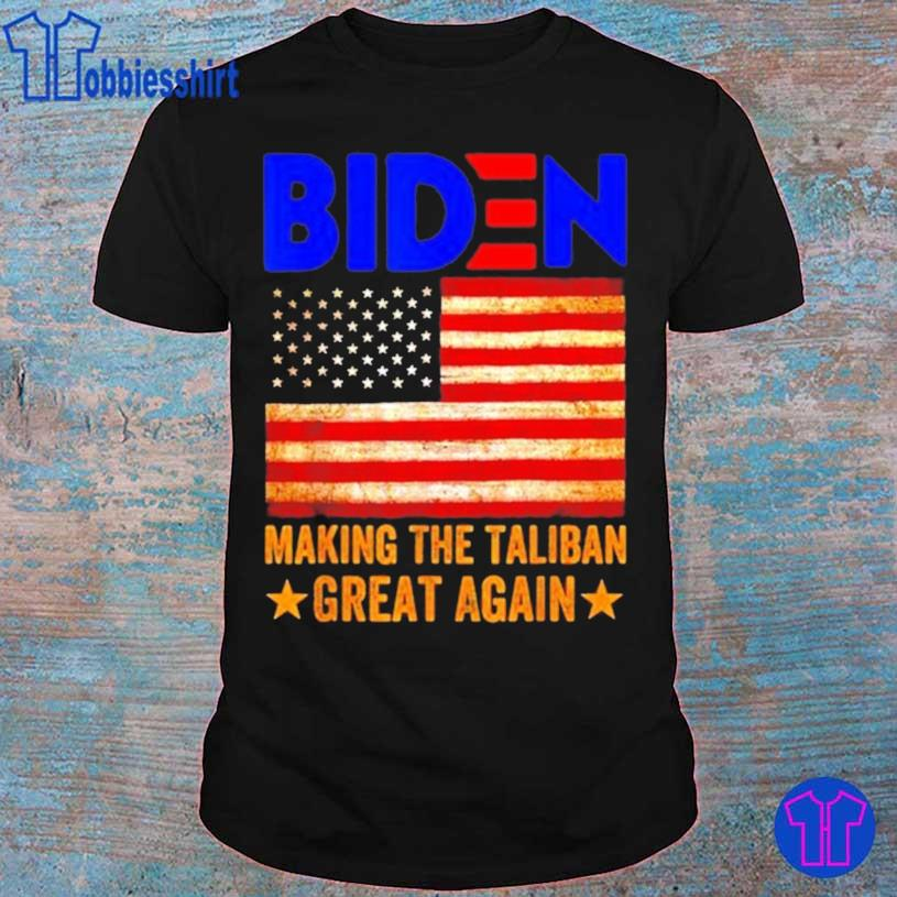 Trending American Flag Joe Biden Making The Taliban Great Again 2021 Shirt