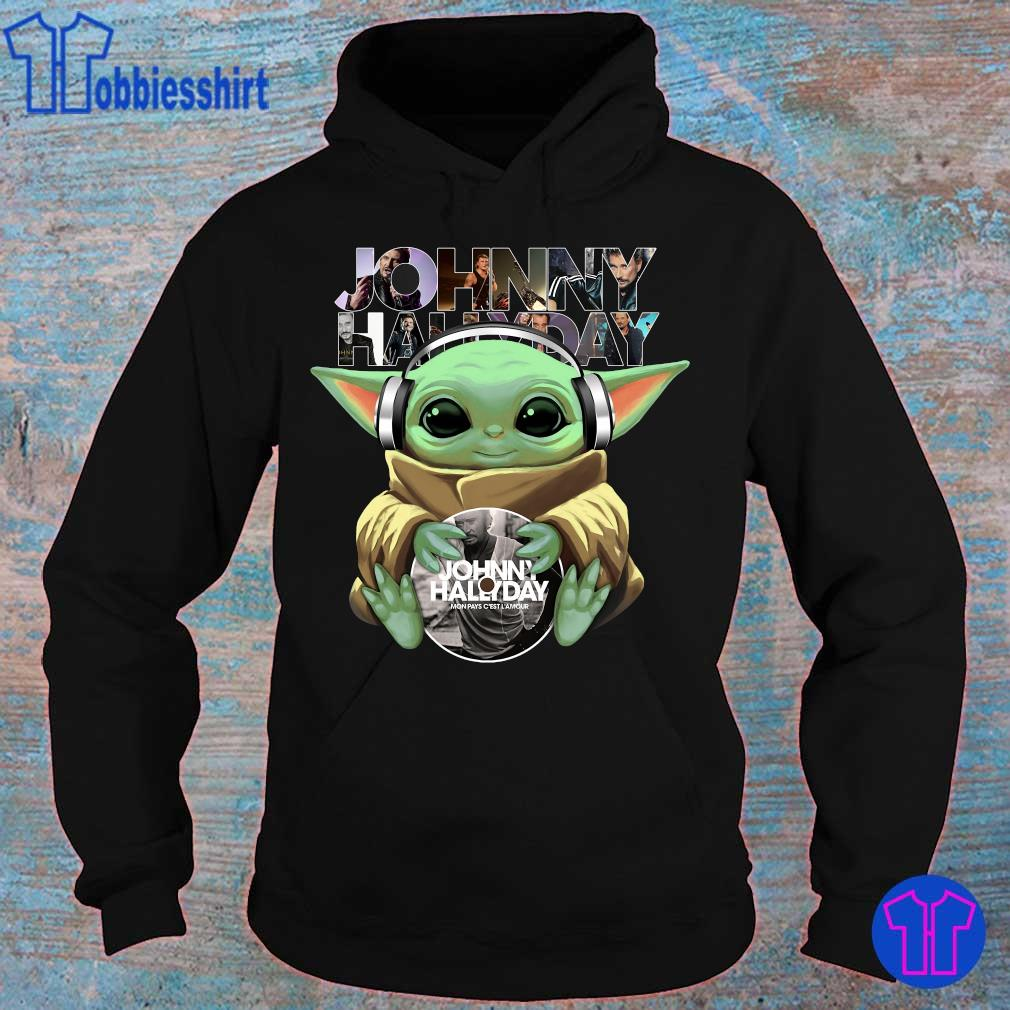 Official Baby Yoda hug Johnny Hallyday s hoodie
