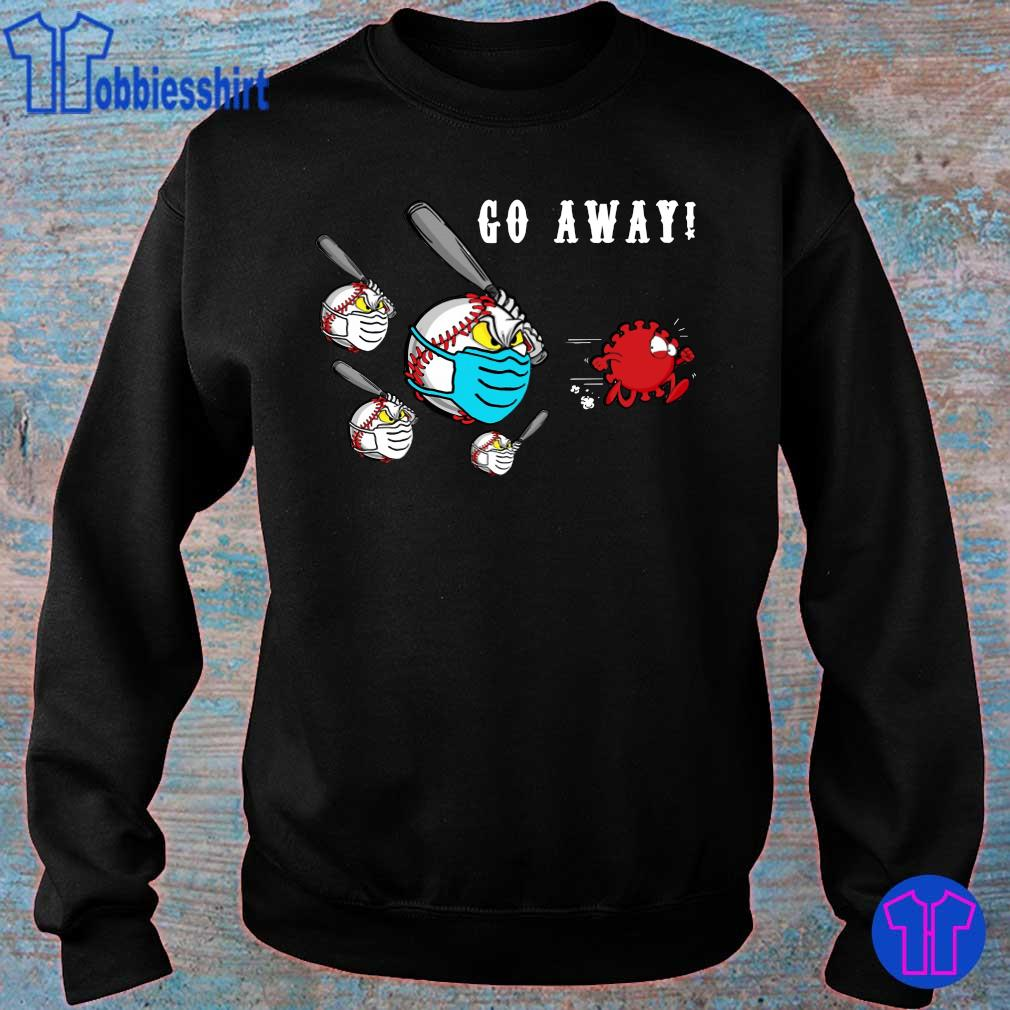 Official Baseball Go away Coronavirus s sweater