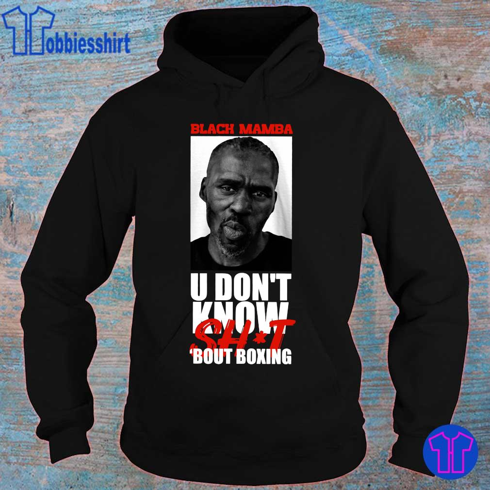 Official Black Mamba u don_t know shit bout boxing s hoodie