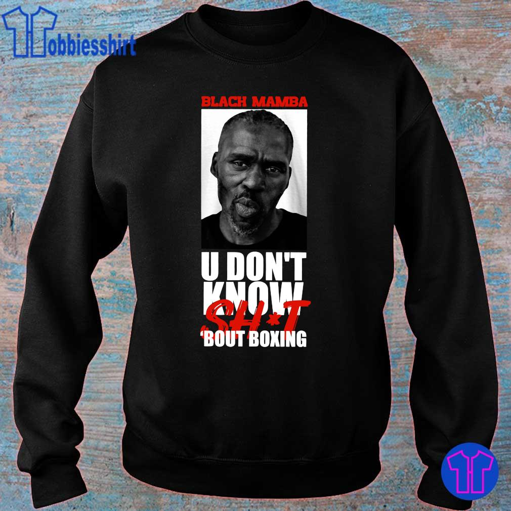 Official Black Mamba u don_t know shit bout boxing s sweater