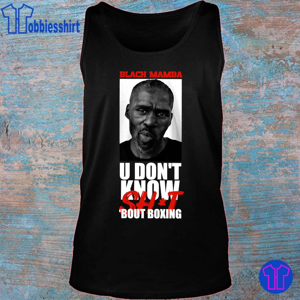 Official Black Mamba u don_t know shit bout boxing s tank top