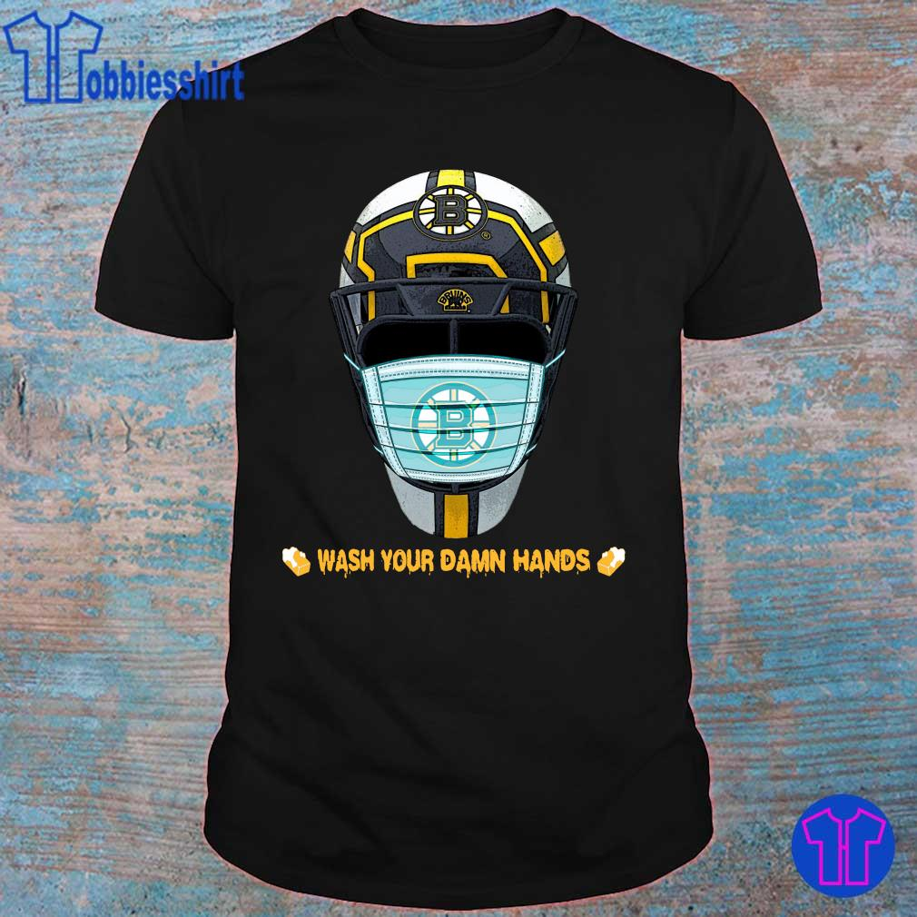 Official Boston Bruins Wash Your Damn Hands Shirt