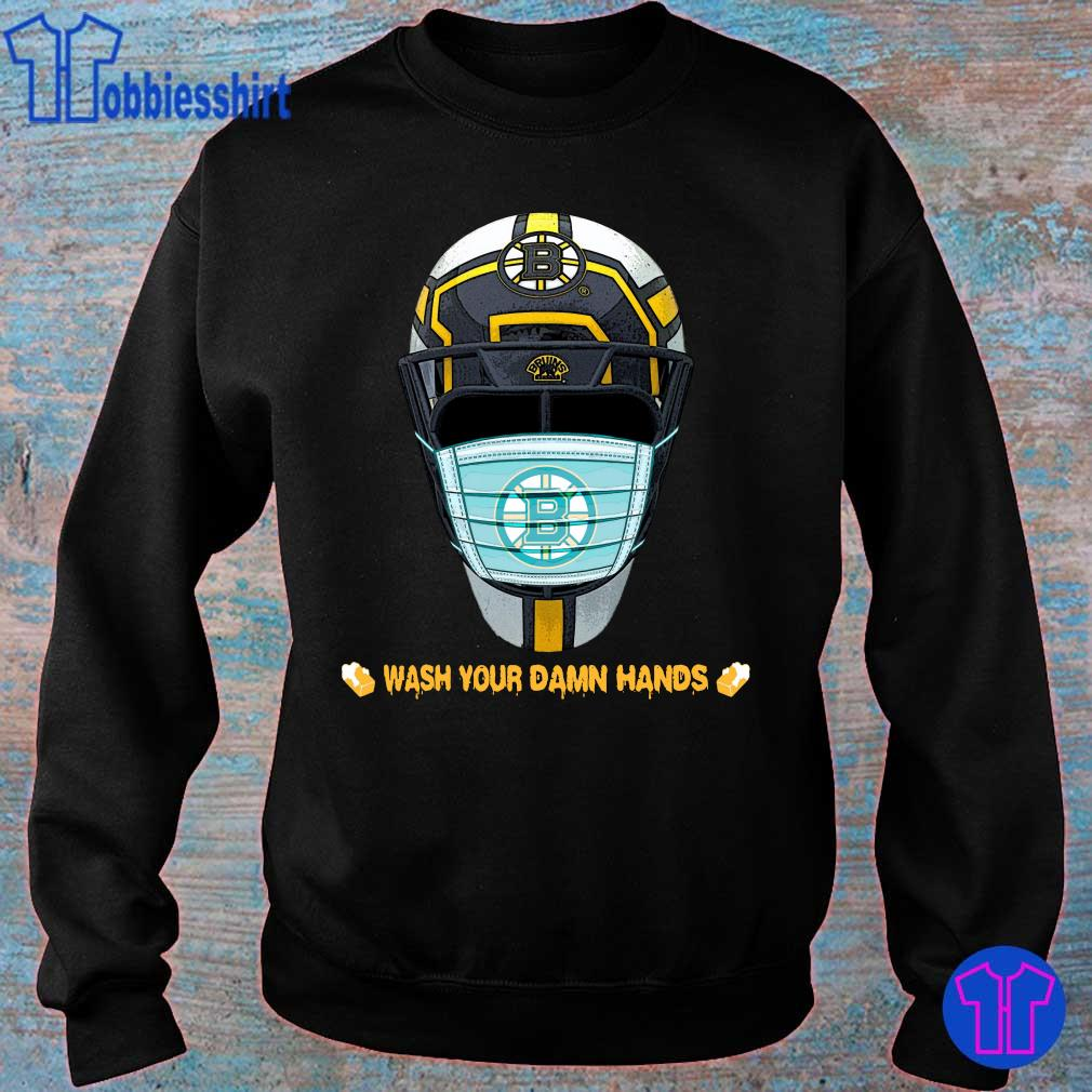 Official Boston Bruins Wash Your Damn Hands Shirt sweater