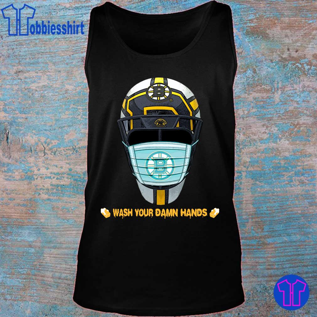 Official Boston Bruins Wash Your Damn Hands Shirt tank top