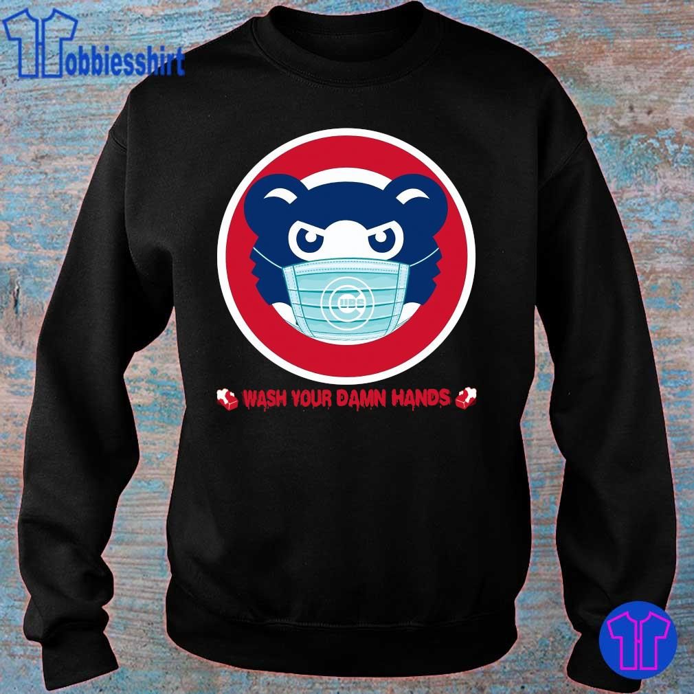 Official Chicago Cubs Wash Your Damn Hands Shirt sweater