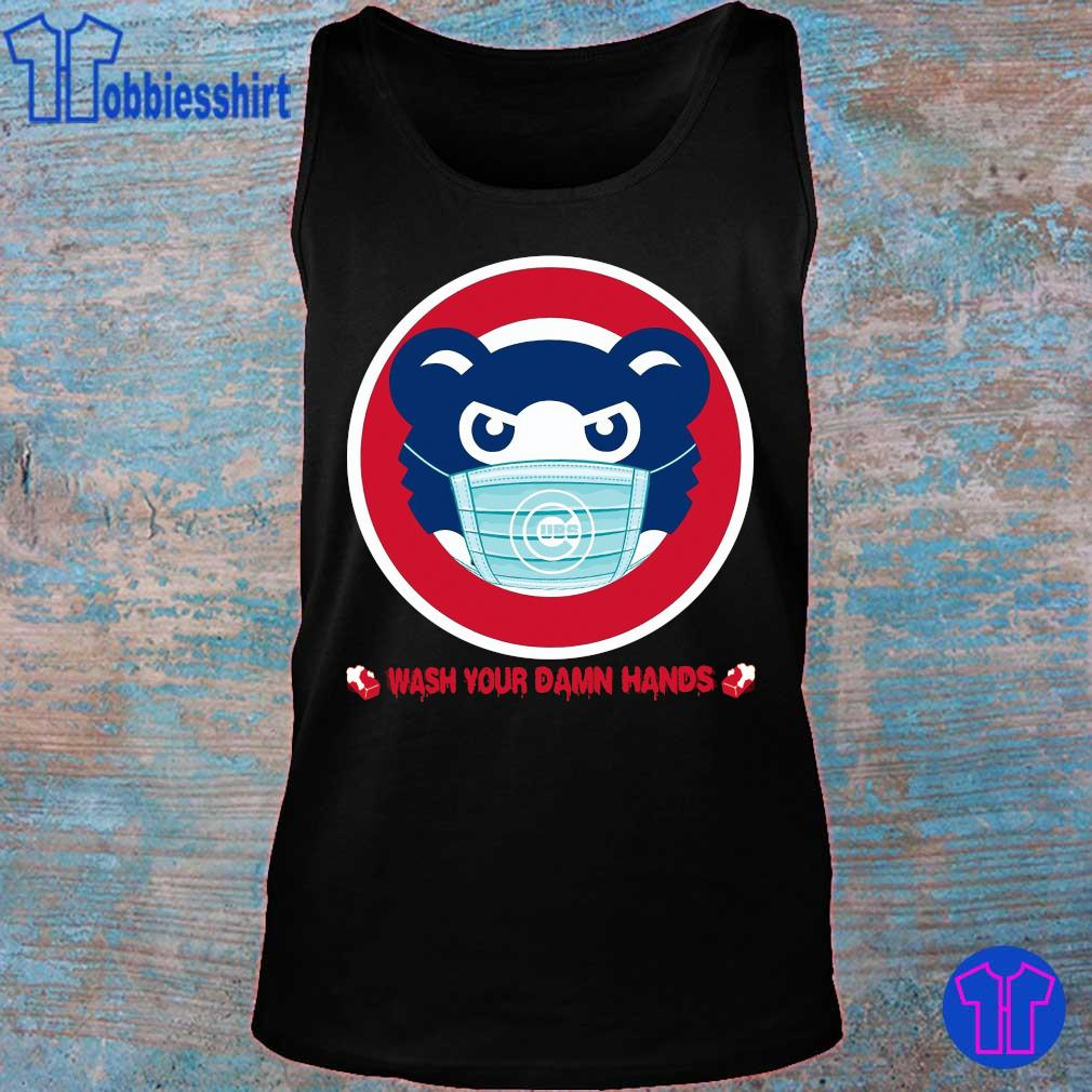 Official Chicago Cubs Wash Your Damn Hands Shirt tank top