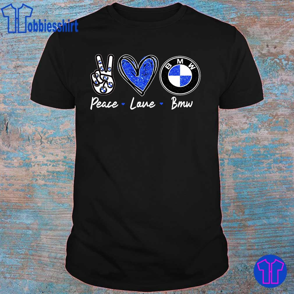 Official Peace love BMW shirt