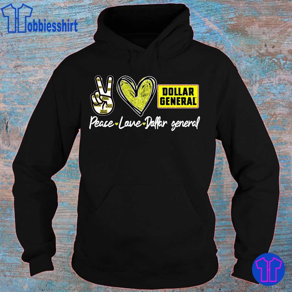 Official Peace love Dollar General s hoodie