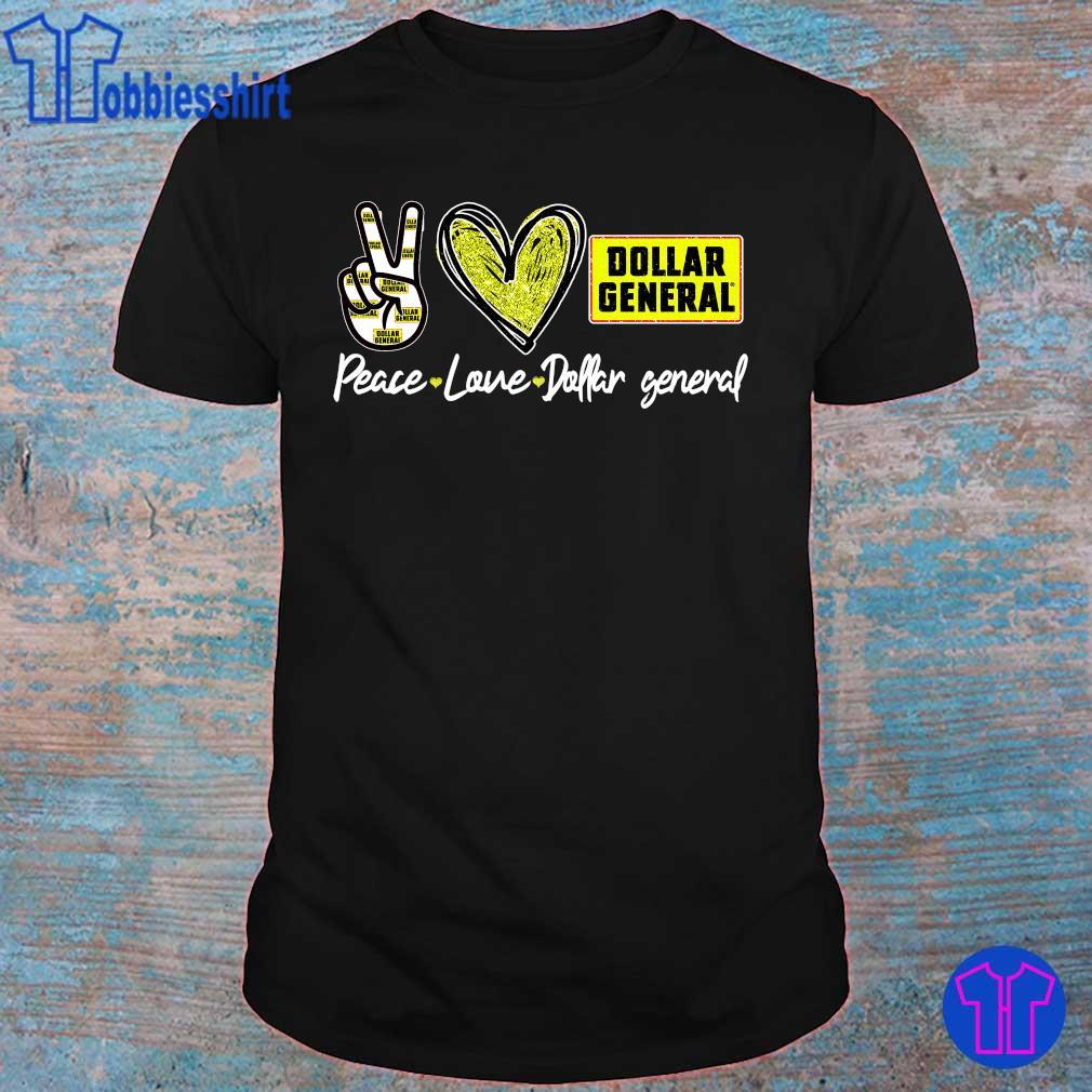 Official Peace love Dollar General shirt