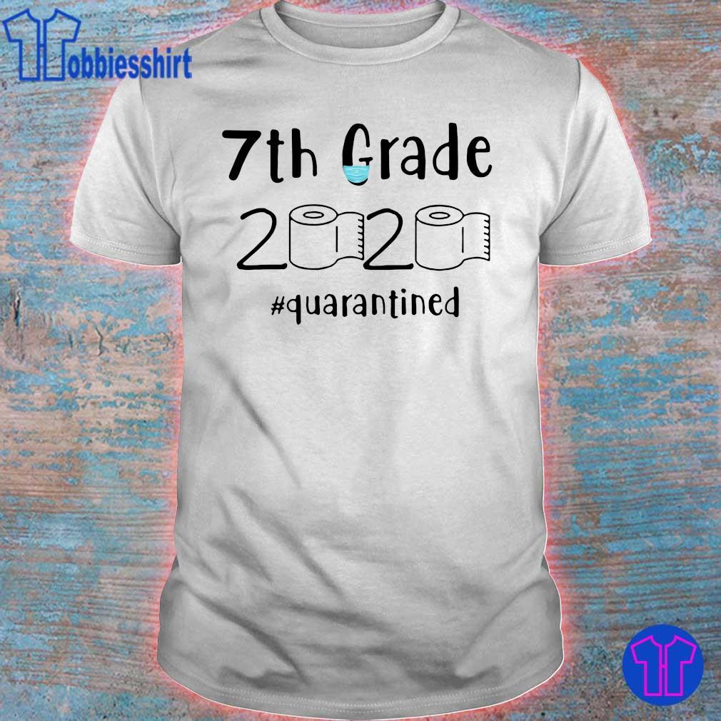 07 Grade 2020 #quarantined shirt
