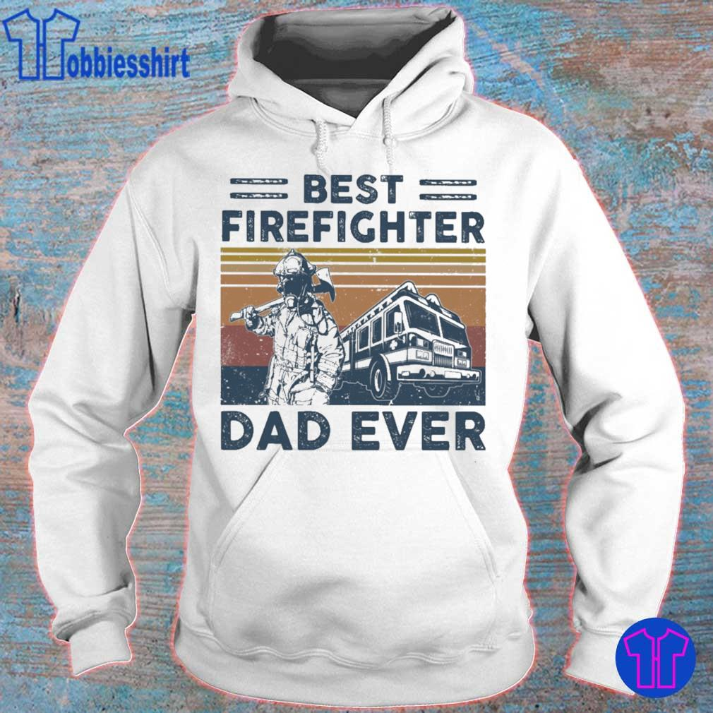 Best firefighter Dad ever vintage s hoodie