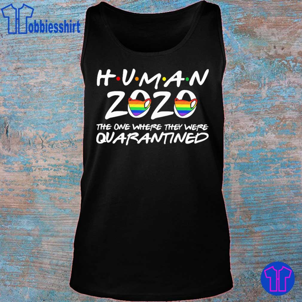 Human 2020 mask The one where they were Quarantined s tank top