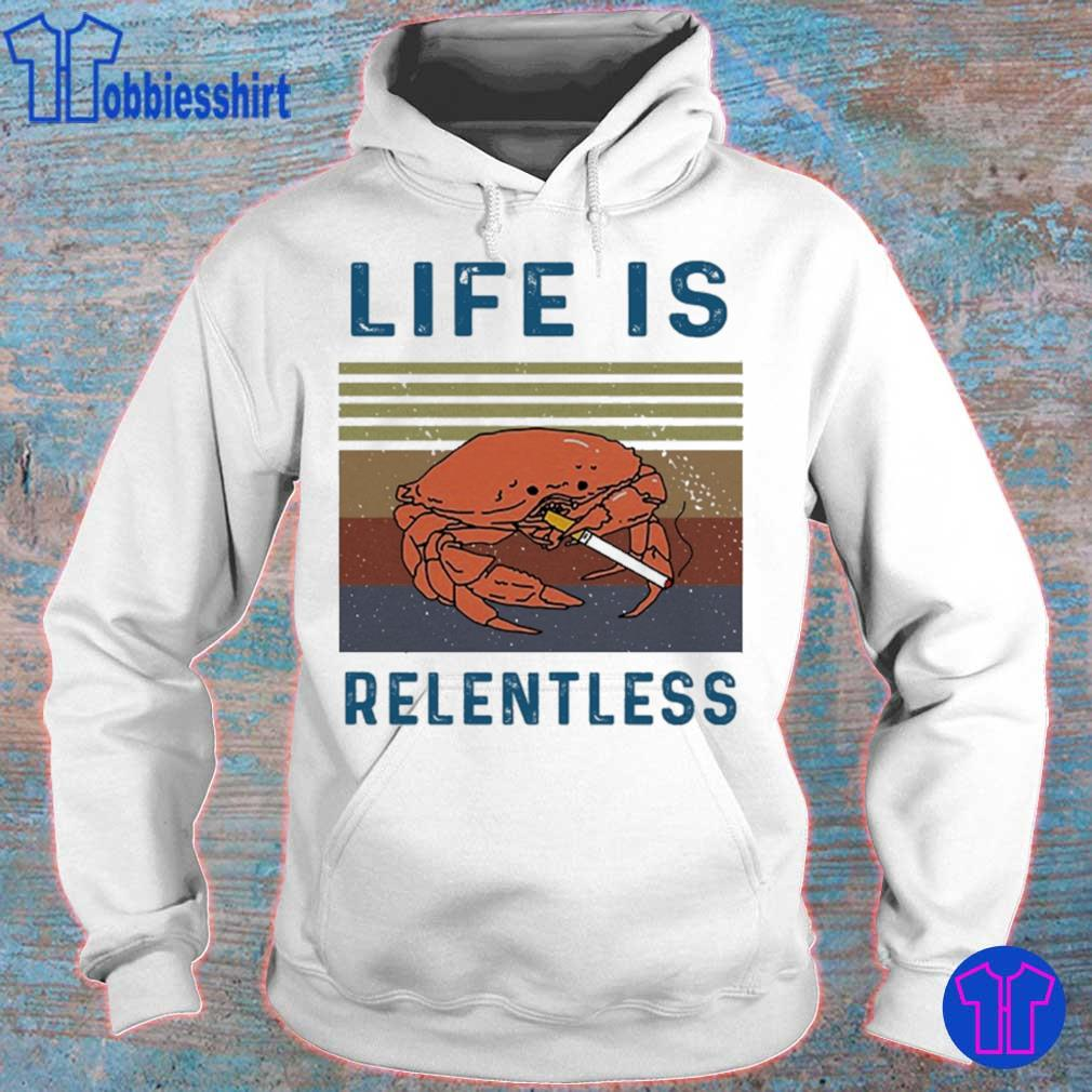 Life is relentless vintage s hoodie