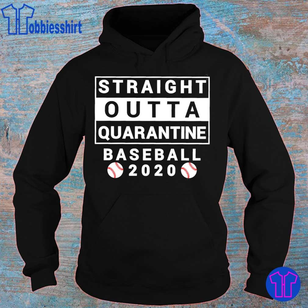 Straight Outta Quarantine Baseball 2020 s hoodie