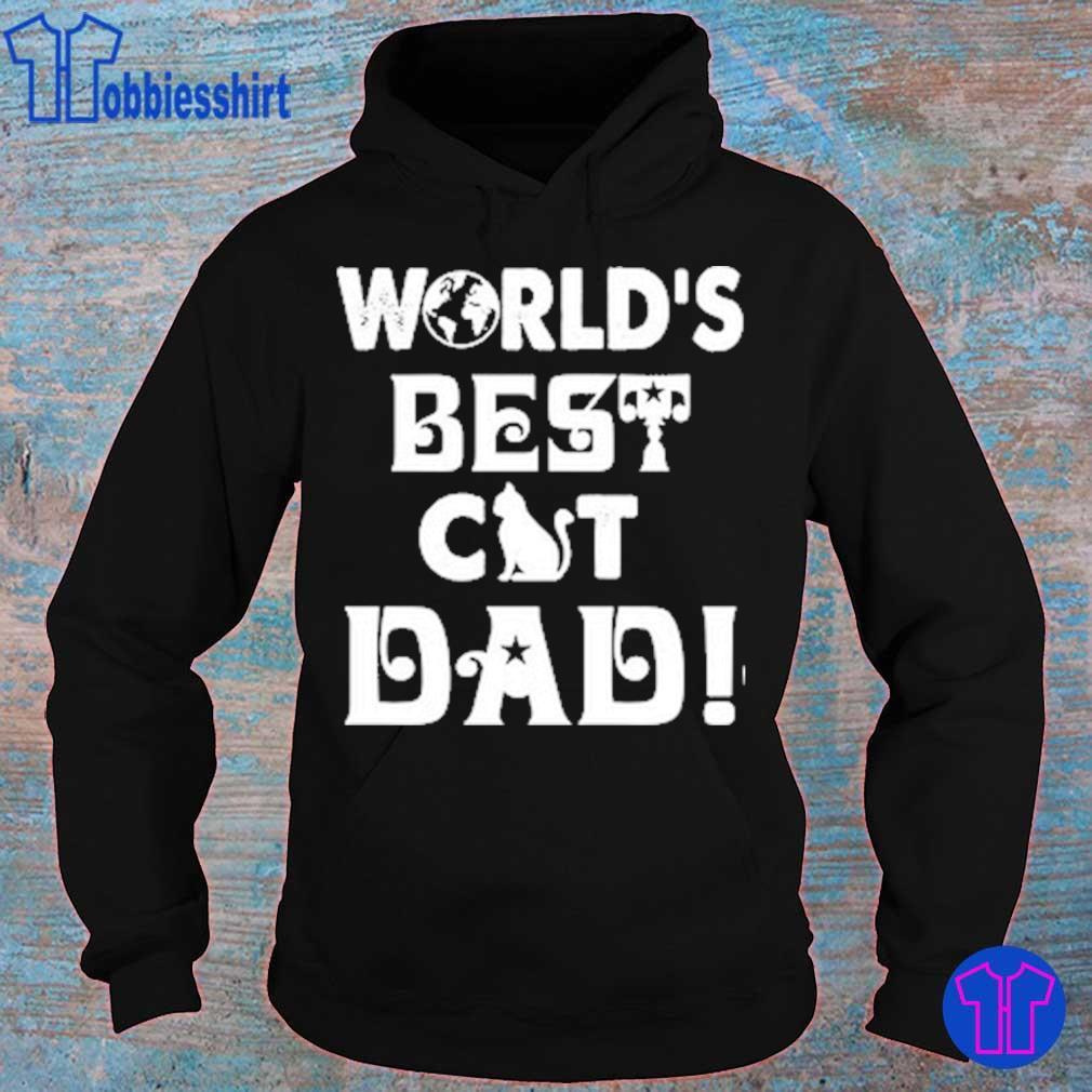 World's Best Cat Dad s hoodie
