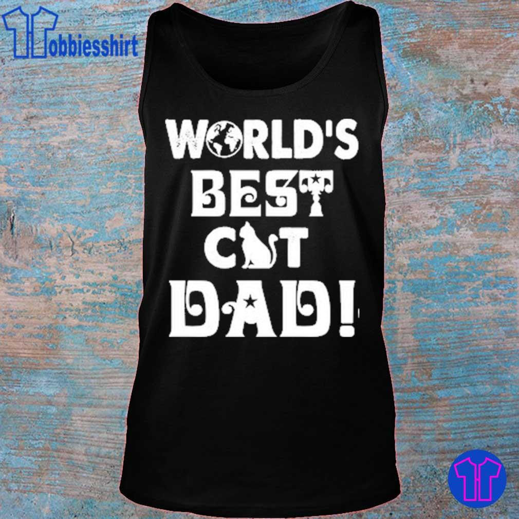 World's Best Cat Dad s tank top
