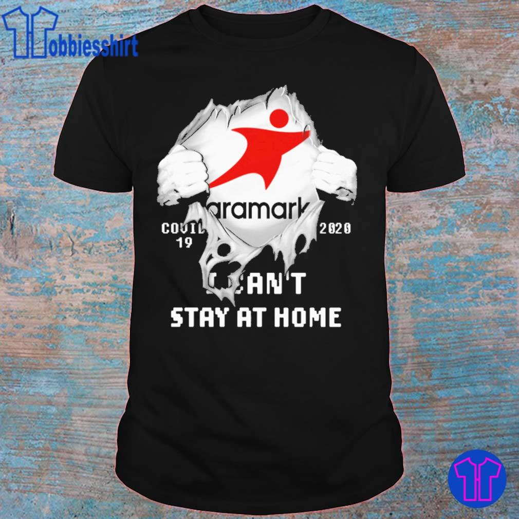 Blood inside me Aramark covid 19 2020 i can't stay at home shirt