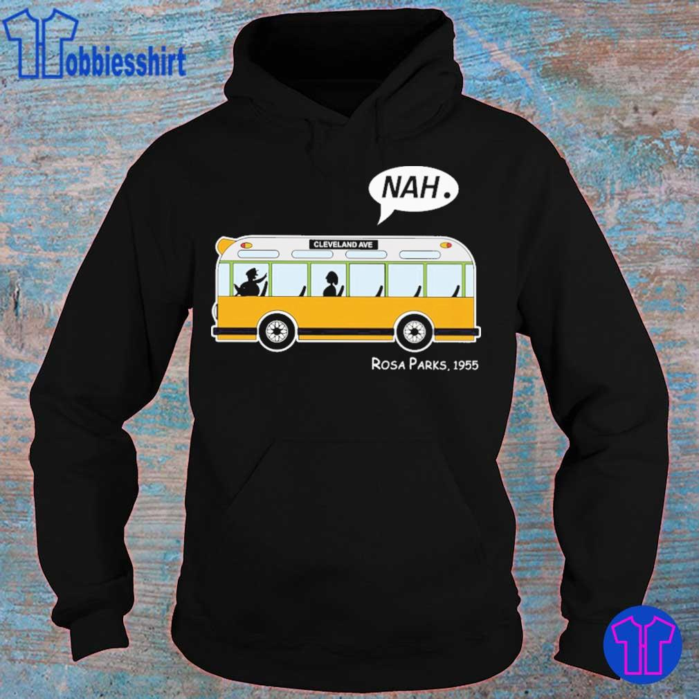 Bus Nah cleveland ave Rosa Parks 1955 s hoodie