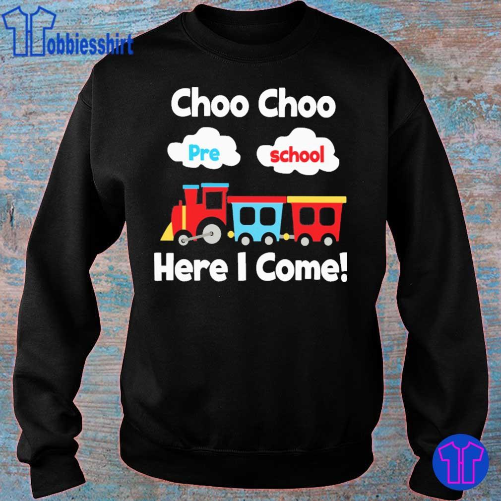 Choo choo pre school here i come s sweater