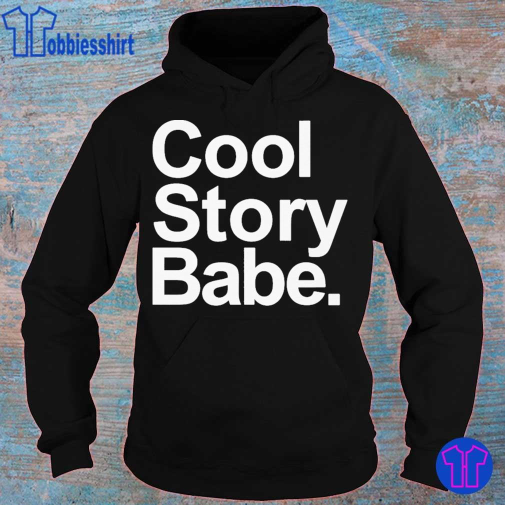 Cool story Babe s hoodie