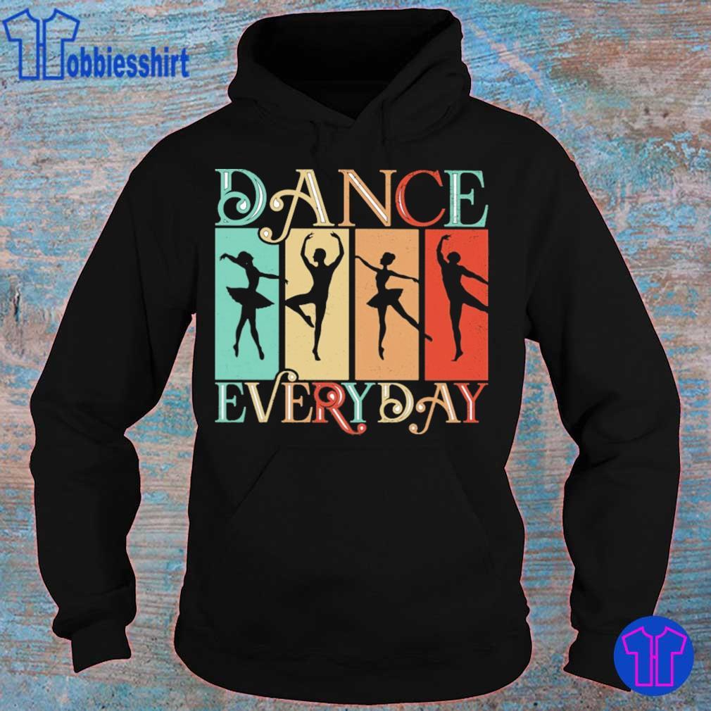 Dance everyday vintage s hoodie