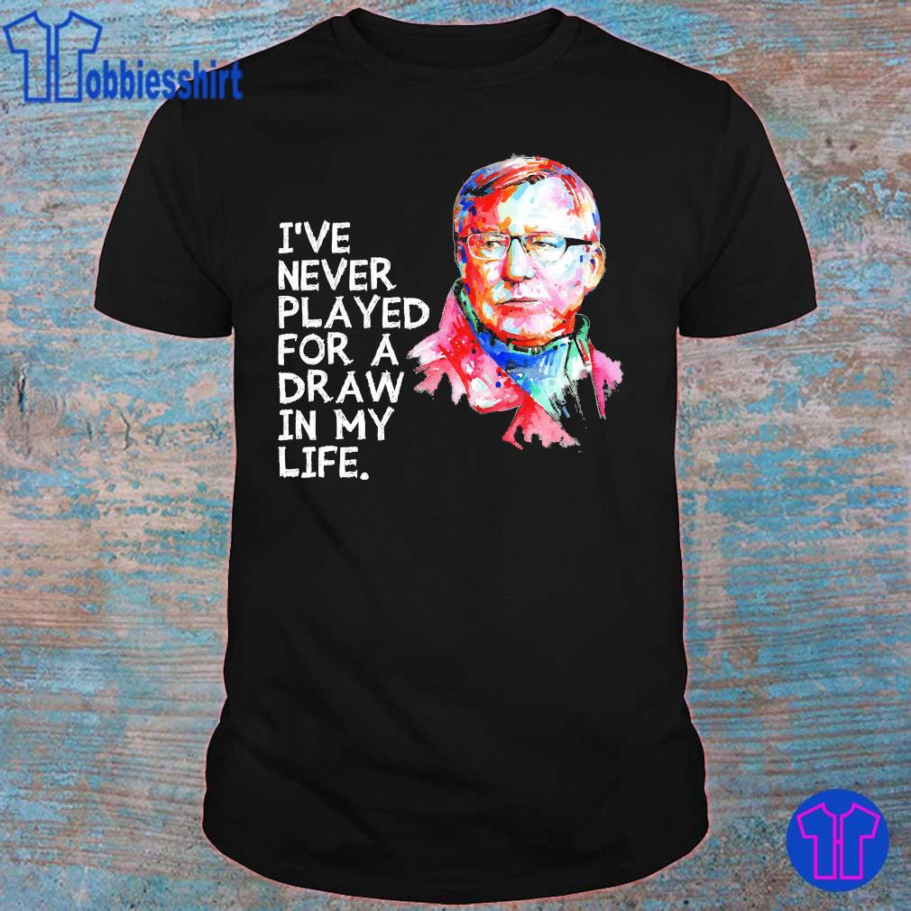 Ole Gunnar Solskjaer I've never played for a draw in my life shirt