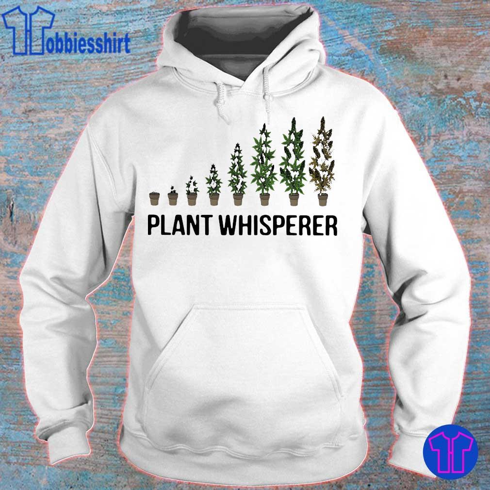 Weed plant whisperer s hoodie