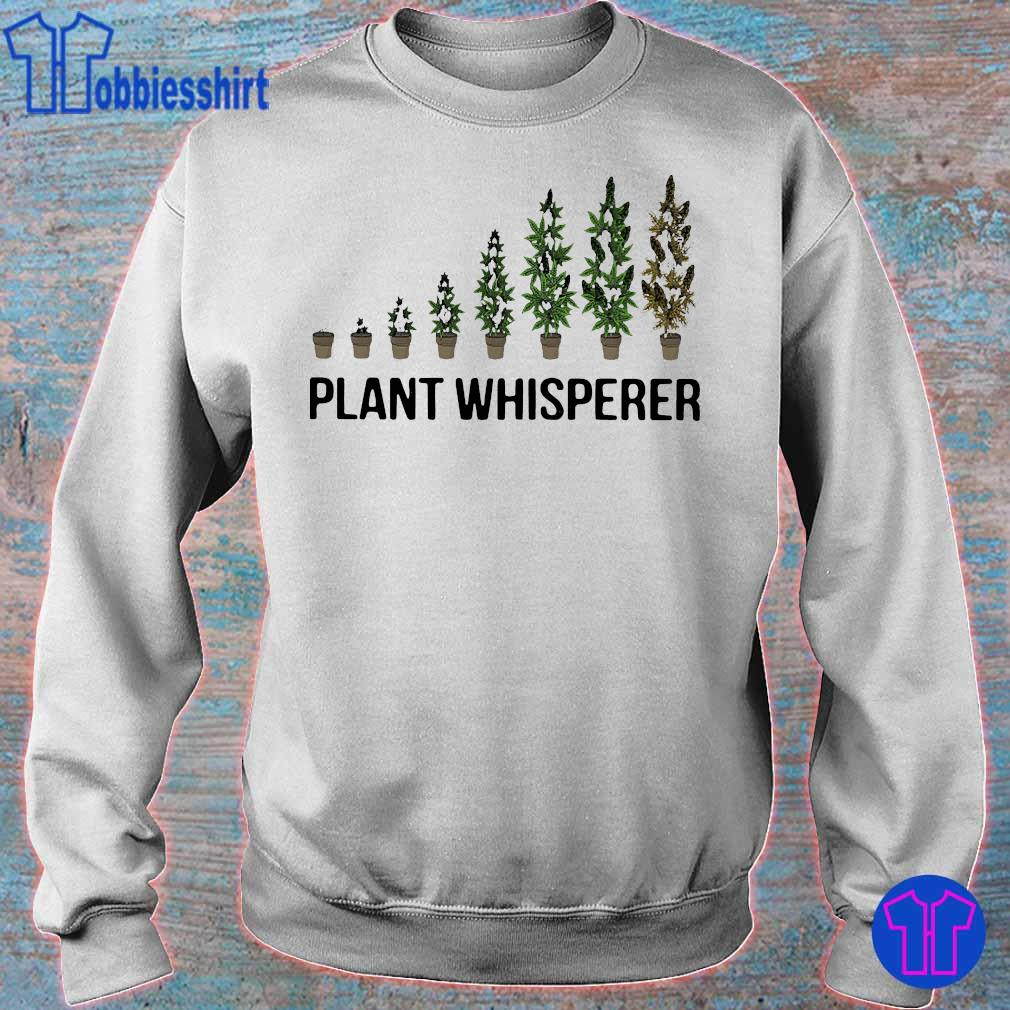 Weed plant whisperer s sweater