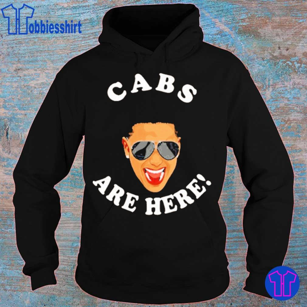 Dj Pauly D Cabs Are Here Shirt hoodie