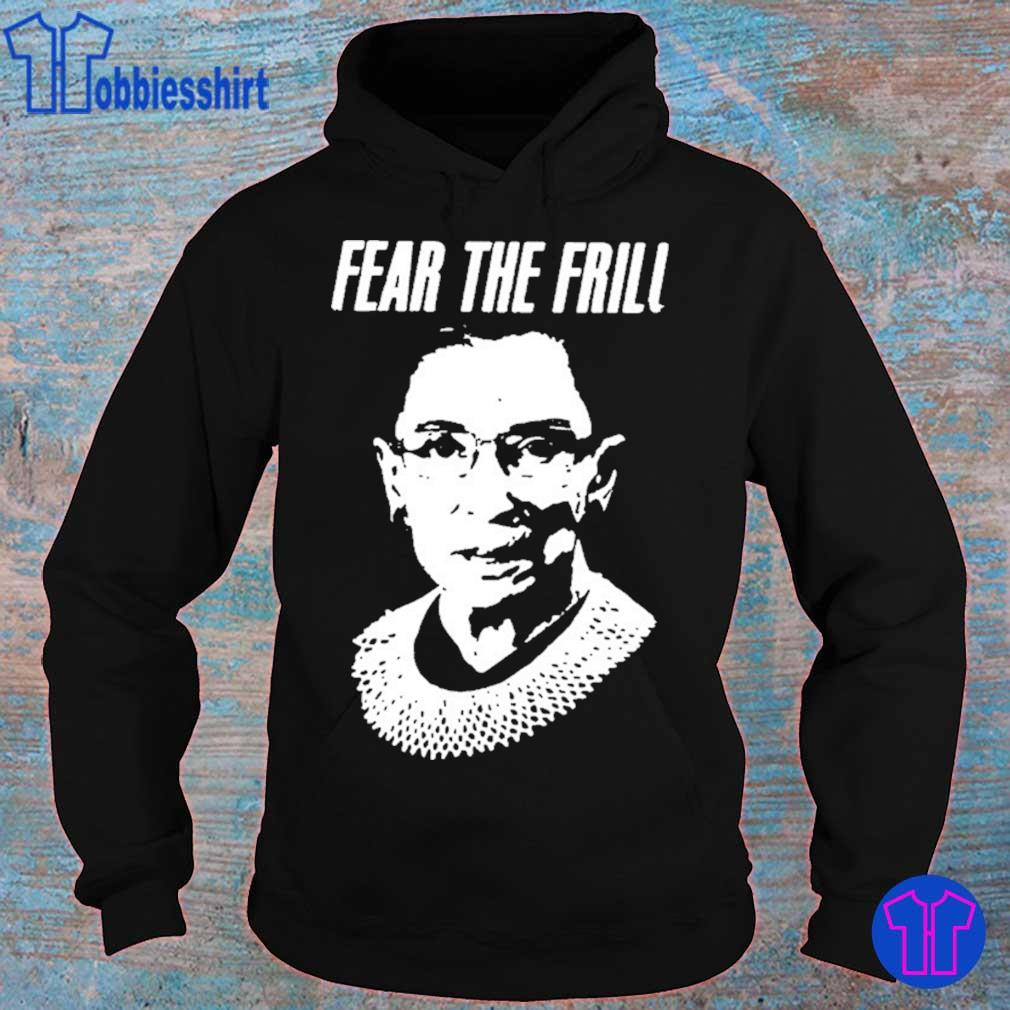 Fear The Frill Shirt hoodie