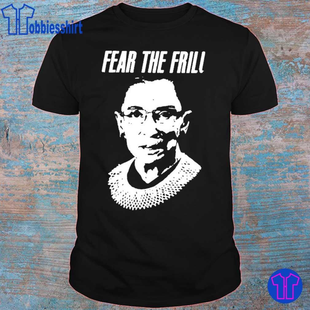 Fear The Frill Shirt